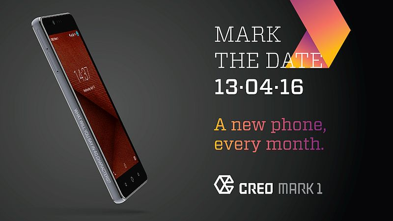 Creo Mark 1 Smartphone With Monthly Feature Updates to Launch on April 13
