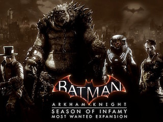 Batman: Arkham Knight Season of Infamy DLC Review