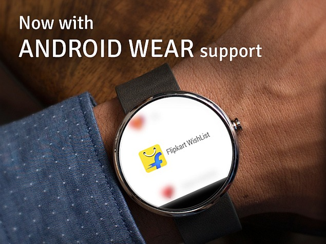 Flipkart Launches Wishlist App for Android Wear Devices