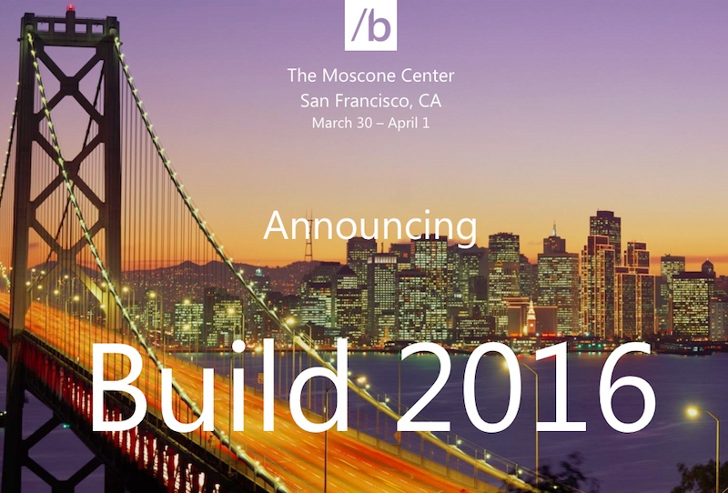 Microsoft Build 2016 to Be Held Between March 29 and April 1