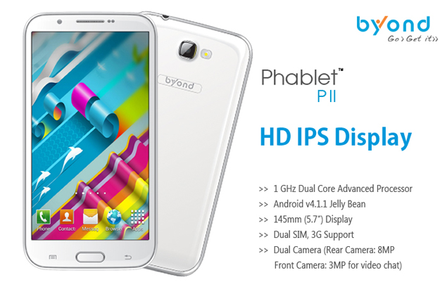 Byond launches 5.7-inch dual-SIM Phablet PII with Android 4.1 for Rs. 14,999