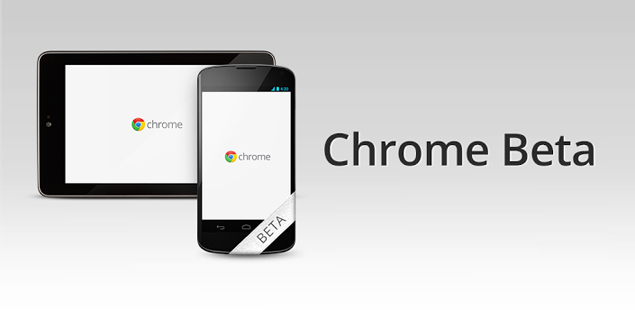 Google releases Chrome Beta channel for Android 4.0 and above