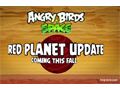 Soon, set foot on Mars with Angry Birds Space Red Planet