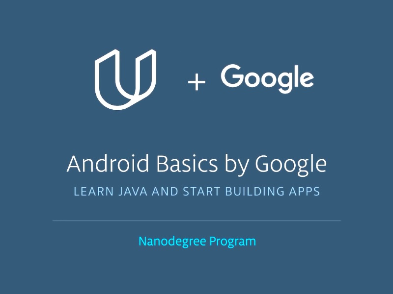 Google, Udacity Partner to Introduce Android Basics Nanodegree Programme