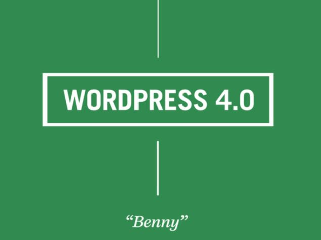 Wordpress 4.0 Benny Released With Aim to Make Platform More User-Friendly