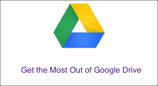 7 tips to get the most out of Google Drive