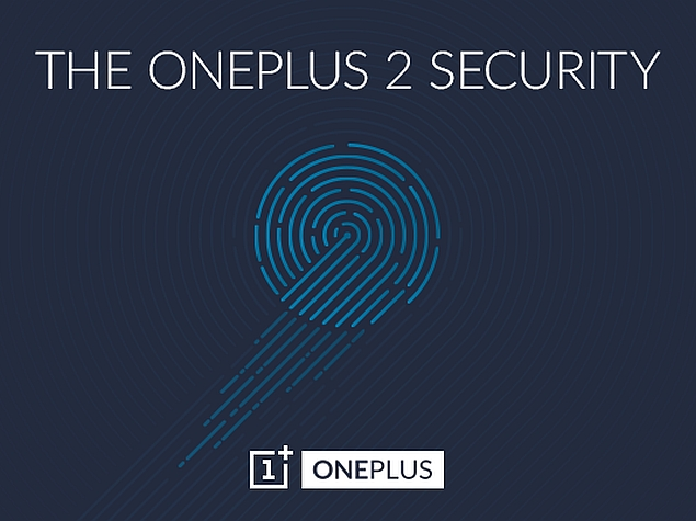 OnePlus 2 to Feature Fingerprint Sensor That's 'Faster Than Touch ID'