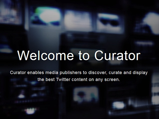 Twitter Launches Curator Filtering Tool for Media Organisations