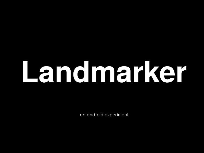Google Releases Landmarker, Tunnel Vision, Lip Swap Experimental Apps