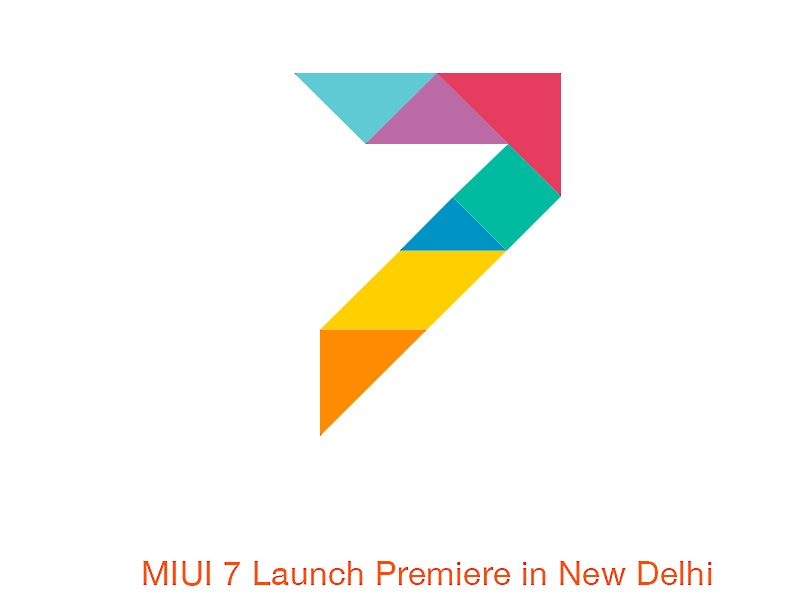 Xiaomi to Hold MIUI 7 Global Launch in Delhi on August 19