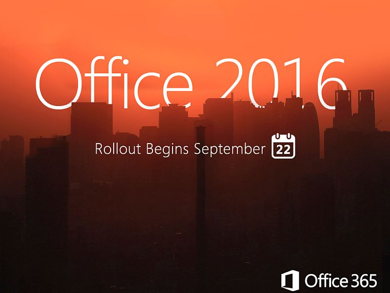 Microsoft Office 2016 for Windows Rollout Begins September