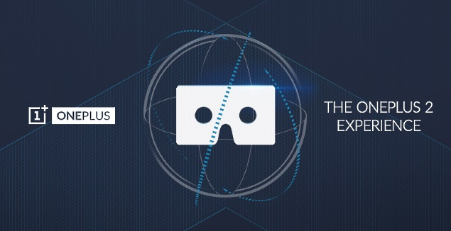 OnePlus 2 Launch Set for July 27; Cardboard VR Headset Unveiled